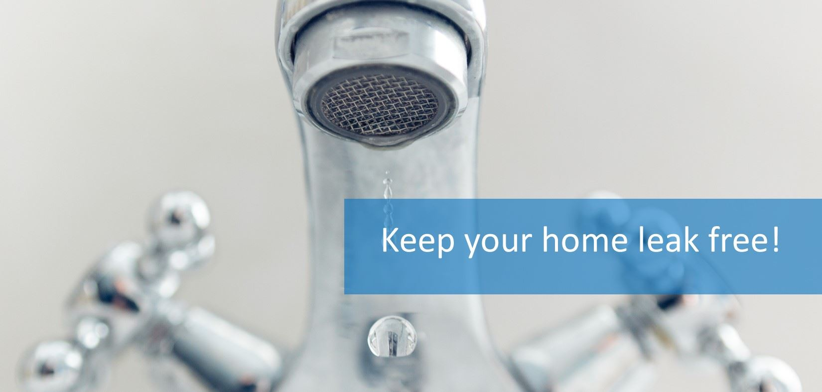 Keep Your Home Leak Free