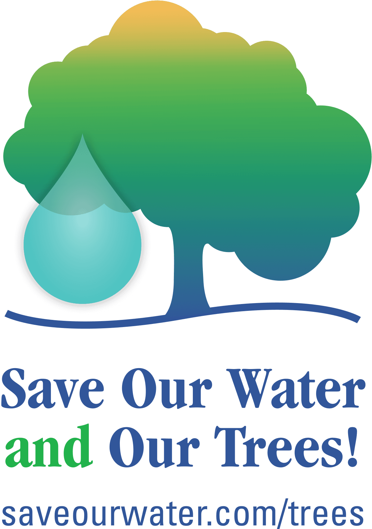 Save Our Water and Our Trees